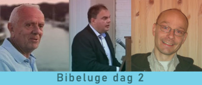 Bibeluge dag 2