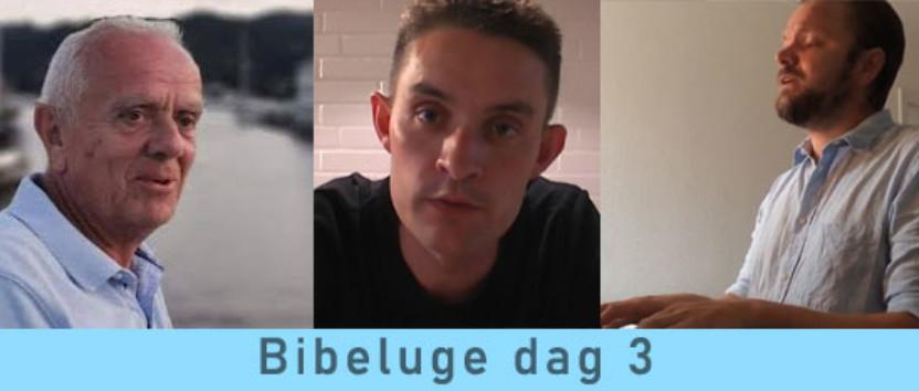 Bibeluge dag 3