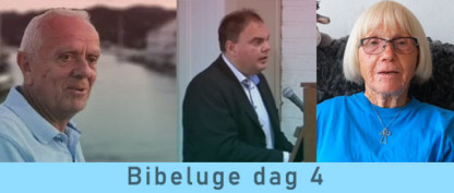 Bibeluge dag 4