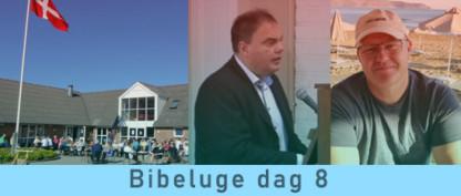 Bibeluge dag 8
